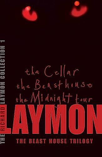 The Beast House Trilogy; The Cellar, The: Laymon, Richard