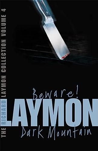9780755331710: Beware! and Dark Mountain The Richard Laymon Collection 4
