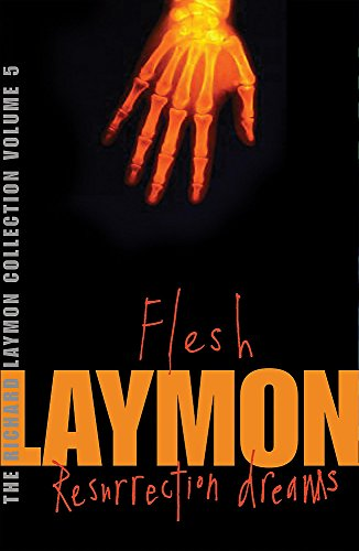 "9780755331727: The Richard Laymon Collection Volume 5: Flesh & Resurrection Dreams: ""Flesh"" AND ""Resurrection Dreams"" v. 5"