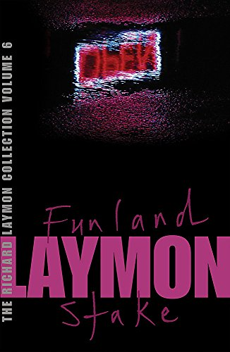 """9780755331734: The Richard Laymon Collection Volume 6: Funland & The Stake: """"Funland"""" AND """"Stake"""" v. 6"""