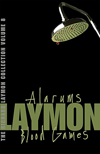 "9780755331758: The Richard Laymon Collection: ""Alarums"" AND ""Blood Games"" v. 8"