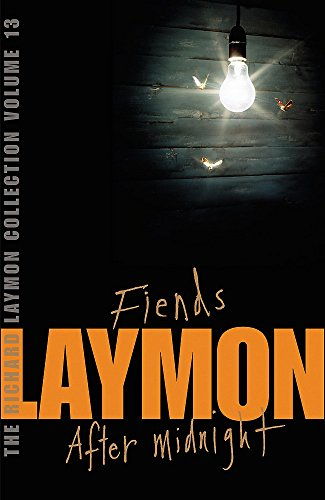 """9780755331802: The Richard Laymon Collection Volume 13: Fiends & After Midnight: """"Fiends"""" AND """"After Midnight"""" v. 13"""