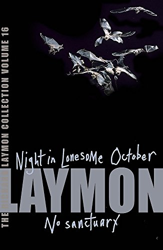 """9780755331833: The Richard Laymon Collection Volume 16: Night in the Lonesome October & No Sanctuary: """"Night in the Lonesome October"""" AND """"No Sanctuary"""" v. 16"""