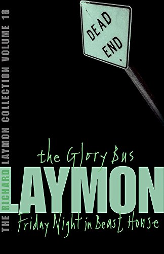 9780755331864: The Richard Laymon Collection: Glory Bus v. 18