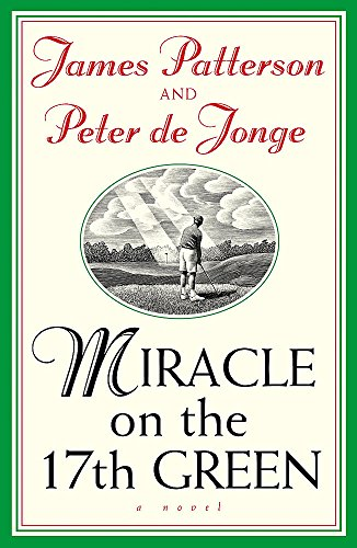 9780755331871: Miracle on the 17th Green