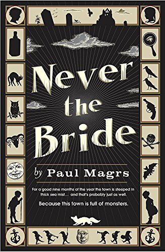 Never the Bride-SIGNED FIRST PRINTING: Magrs, Paul