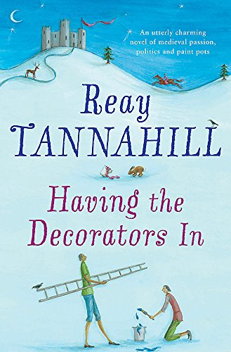 Having the Decorators in: Tannahill, Reay