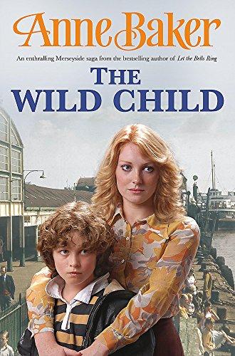 The Wild Child: Baker, Anne
