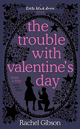 9780755334049: The Trouble with Valentine's Day (Little Black Dress)