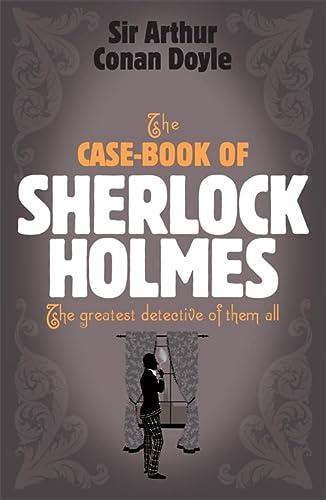 9780755334377: The Case-Book of Sherlock Holmes (Sherlock Holmes (Headline))