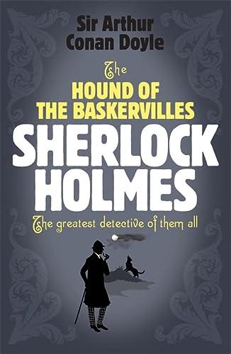 The Hound of the Baskervilles (Sherlock Holmes): Sir Arthur Conan
