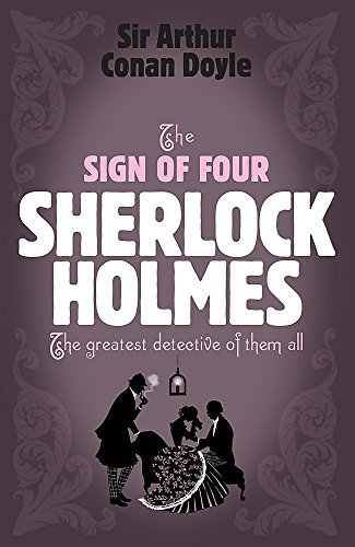 9780755334490: The Sign of Four (Sherlock Holmes (Headline))
