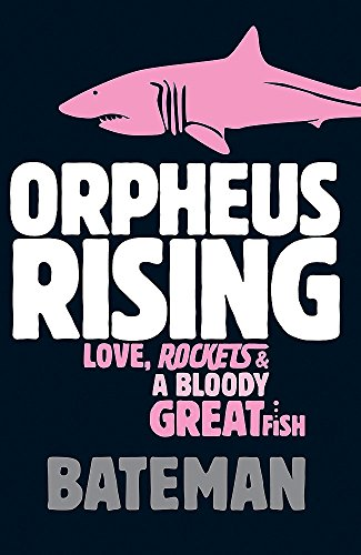 Orpheus Rising (9780755334698) by Colin Bateman