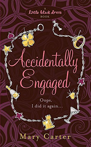 9780755335336: Accidentally Engaged (Little Black Dress)