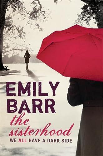 The Sisterhood: We All Have A Dark Side: Emily Barr