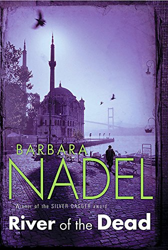 9780755335640: River of The Dead (Inspector Ikmen Mystery 11): A chilling murder mystery set across Istanbul