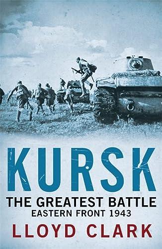 9780755336395: Kursk: The Greatest Battle