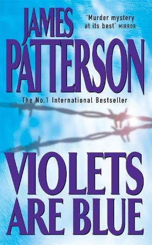 Violets are Blue (Alex Cross): Patterson, James
