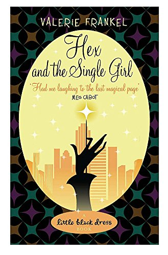 9780755336746: Hex and the Single Girl