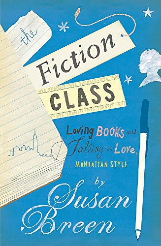 9780755337200: The Fiction Class
