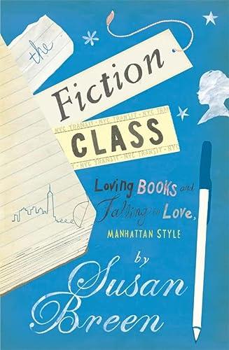 9780755337200: The Fiction Class