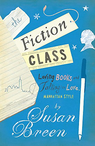 9780755337217: The Fiction Class