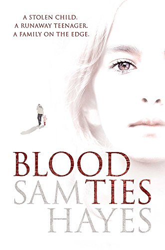 9780755337330: Blood Ties: A heartstopping psychological thriller with a twist you will never see coming