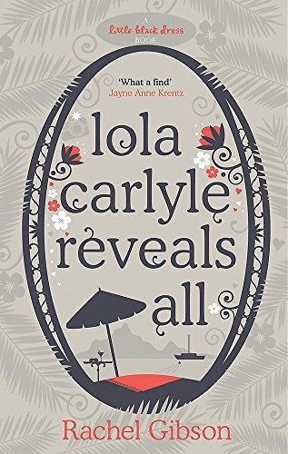 9780755337415: Lola Carlyle Reveals All (Little Black Dress)