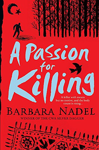 A Passion for Killing (Inspector Ikmen Mysteries) (0755337522) by Nadel, Barbara