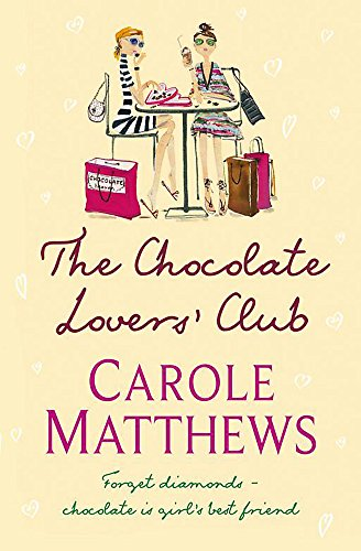 The Chocolate Lovers' Club (Export Only) (9780755337811) by Matthews, Carole