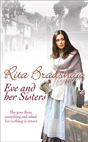 9780755338191: Eve and her Sisters: An utterly compelling, dramatic and heart-breaking saga