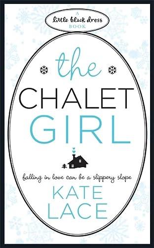 The Chalet Girl (Little Black Dress): Kate Lace