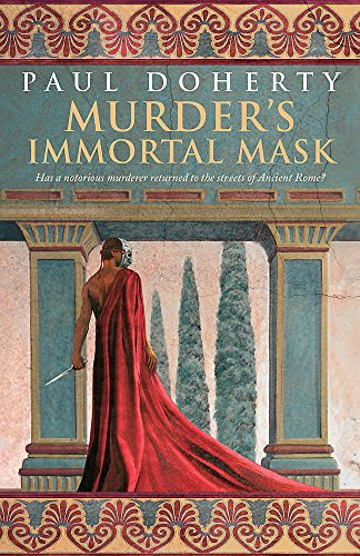 9780755338429: Murder's Immortal Mask (Ancient Roman Mysteries, Book 4): A gripping murder mystery in Ancient Rome