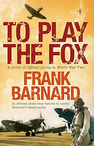 9780755338924: To Play The Fox