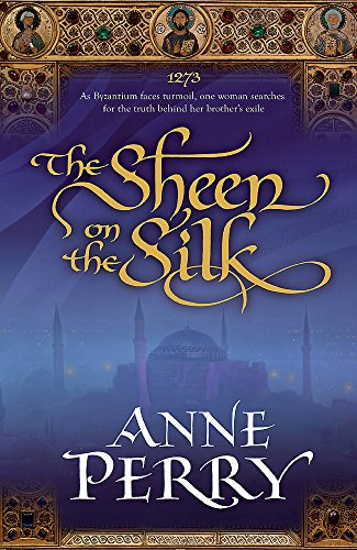 The Sheen on the Silk: An epic: Perry, Anne