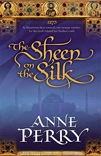 9780755339082: The Sheen on the Silk. Anne Perry