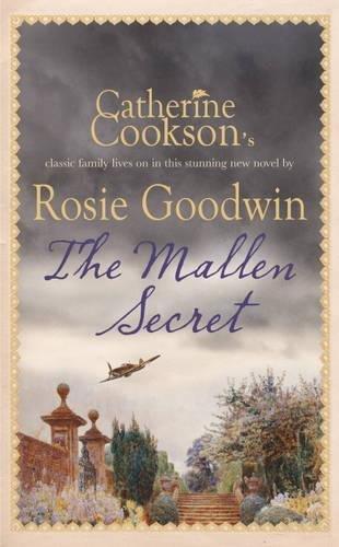 The Mallen Secret: Rosie Goodwin