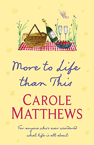 More to Life Than This (9780755339297) by Matthews, Carole