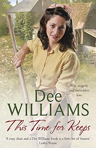 9780755339570: This Time For Keeps: A wartime saga of tragedy and forbidden love