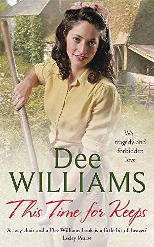 9780755339587: This Time For Keeps: A wartime saga of tragedy and forbidden love