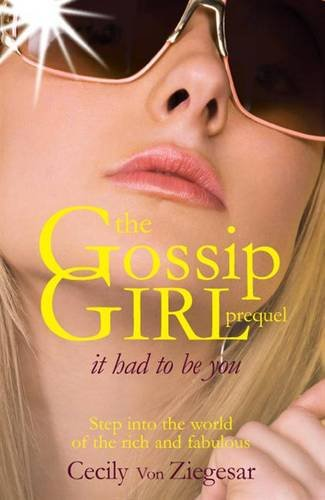 9780755339839: Gossip Girl: It Had to be You