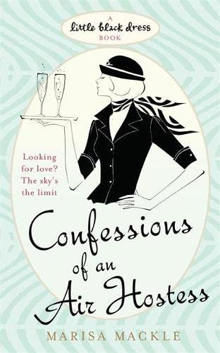 9780755339891: Confessions of an Air Hostess (Little Black Dress)