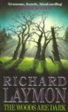 Woods are Dark (0755340647) by Richard Laymon