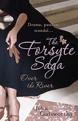 9780755340934: The Forsyte Saga: Over the River (9)