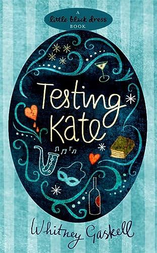 9780755341092: Testing Kate (Little Black Dress)
