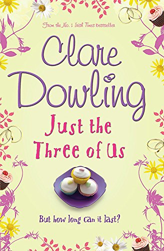 Just the Three of Us: Dowling, Clare