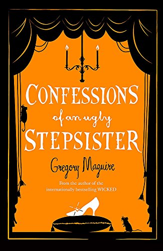9780755341672: Confessions of an Ugly Stepsister