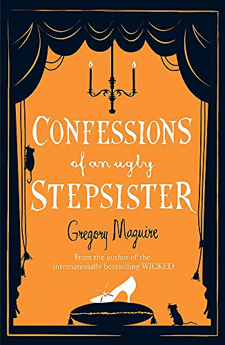 9780755341696: Confessions of an Ugly Stepsister