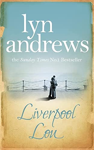 9780755341832: Liverpool Lou: A moving saga of family, love and chasing dreams
