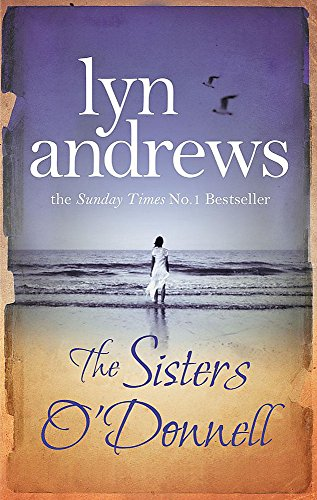 9780755341849: The Sisters O'Donnell: A moving saga of the power of family ties